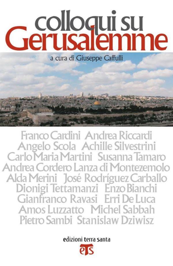 Colloqui su Gerusalemme - Giuseppe Caffulli