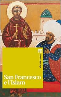 San Francesco e l'Islam - Gwenolé Jeusset
