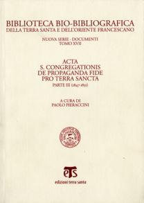 Acta S. Congregationis de Propaganda Fide pro Terra Sancta (parte III) - Paolo Pieraccini