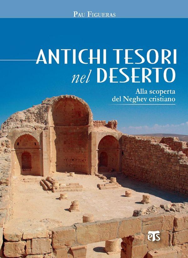 Antichi tesori nel deserto - Pau Figueras
