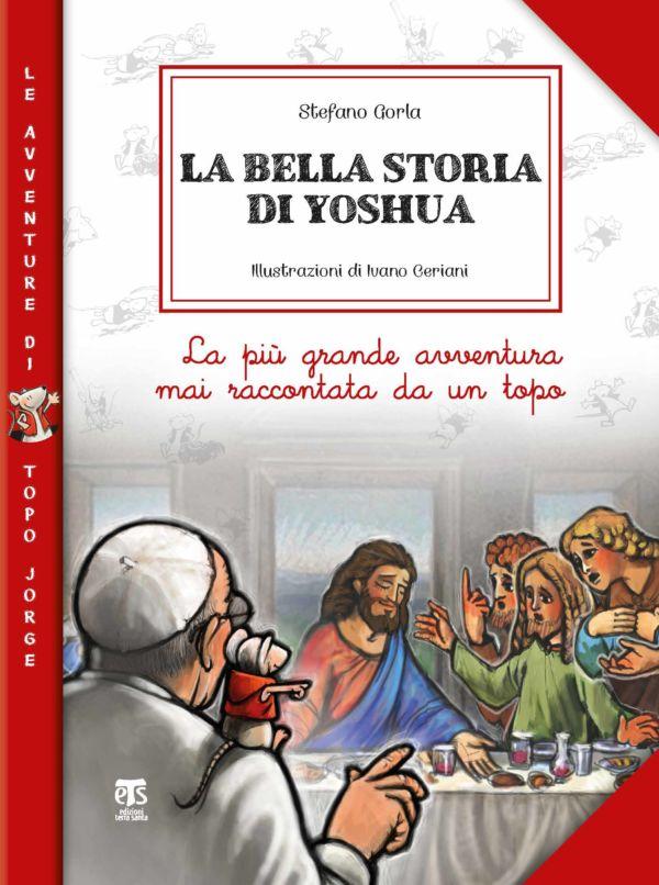 La bella storia di Yoshua - Ivano Ceriani, Stefano Gorla