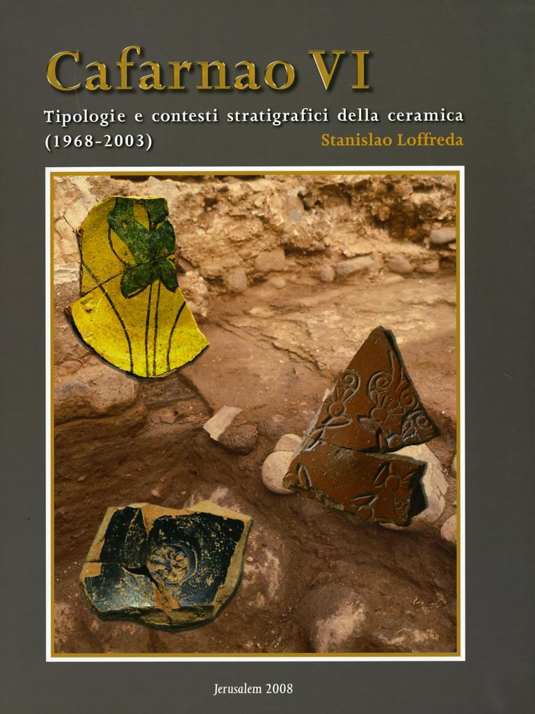 Cafarnao VI – VII – VIII - Stanislao Loffreda
