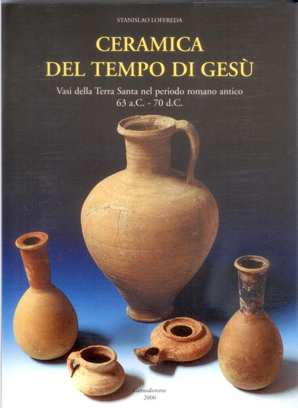 Ceramica del tempo di Gesù - Stanislao Loffreda
