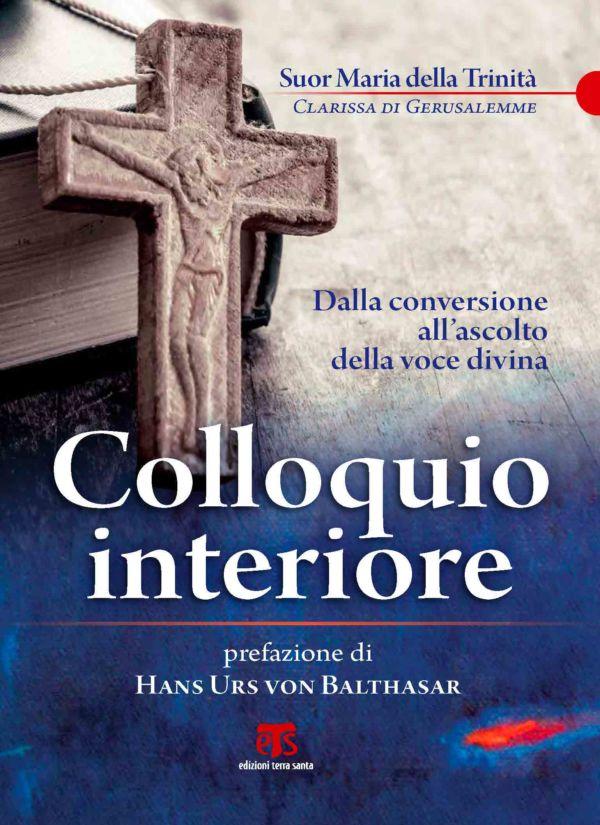 Colloquio interiore (nuova edizione) - suor Maria della Trinità