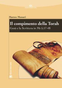 Il compimento della Torah - Matteo Munari
