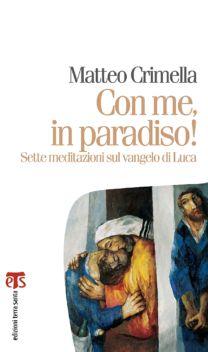 Con me, in paradiso! - Matteo Crimella