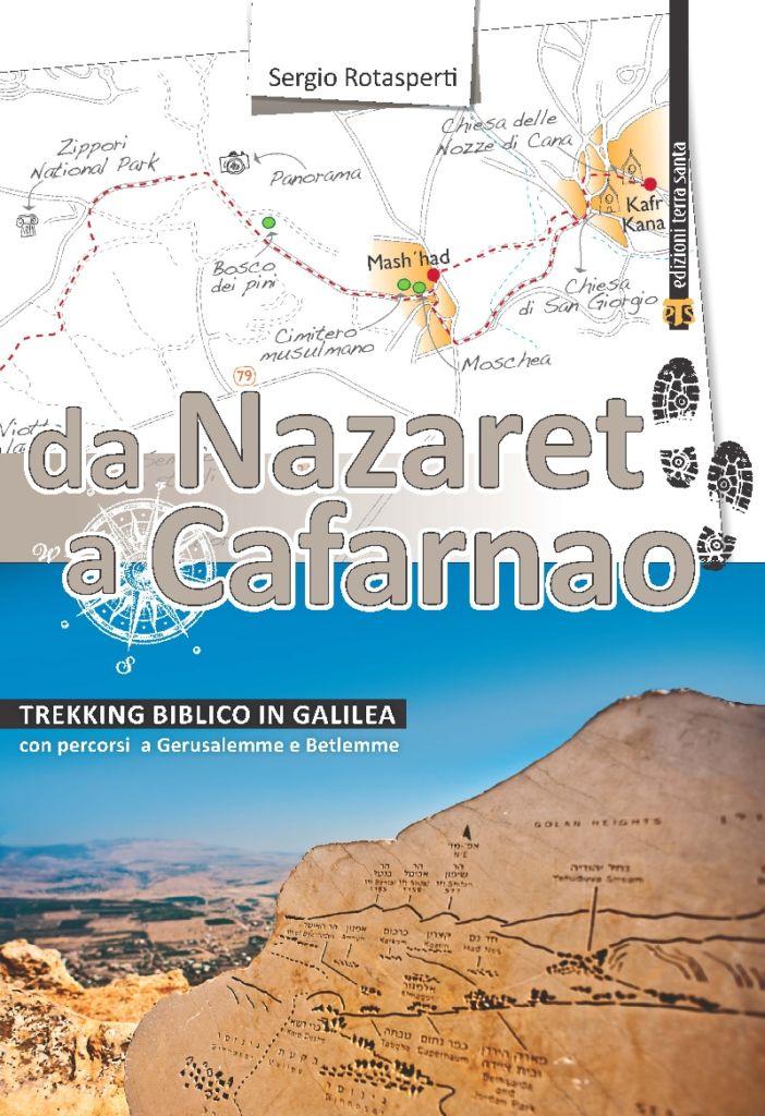 Da Nazaret a Cafarnao - Sergio Rotasperti