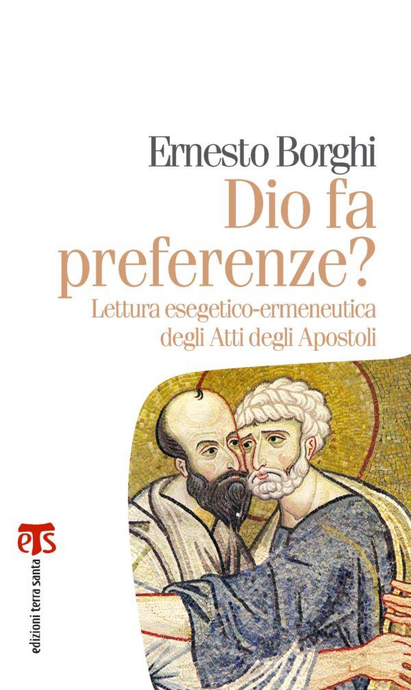 Dio fa preferenze? - Ernesto Borghi