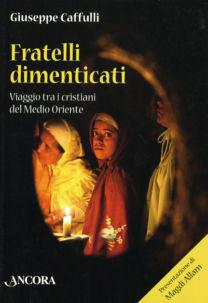 Fratelli dimenticati - Giuseppe Caffulli