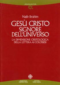 Gesù Cristo Signore dell'universo - Najib Ibrahim