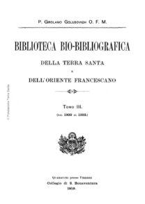 Biblioteca bio-bibliografica/serie I (Annali) – tomo III - Girolamo Golubovich