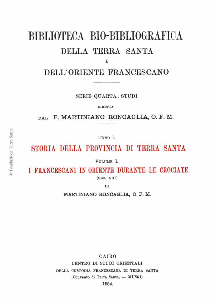 Biblioteca bio-bibliografica/serie IV (Studi) – tomo I - Martiniano Roncaglia