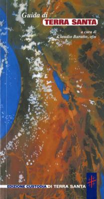 Guida di Terra Santa - Claudio Baratto