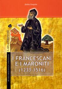 I Francescani e i Maroniti (1233-1516) - Halīm Noujaim