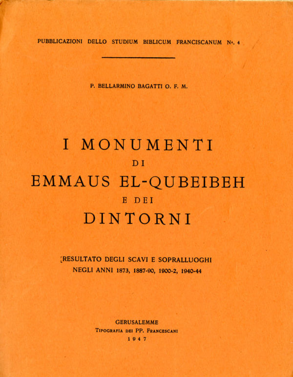 I monumenti di Emmaus el-Qubeibeh e dei dintorni - Bellarmino Bagatti