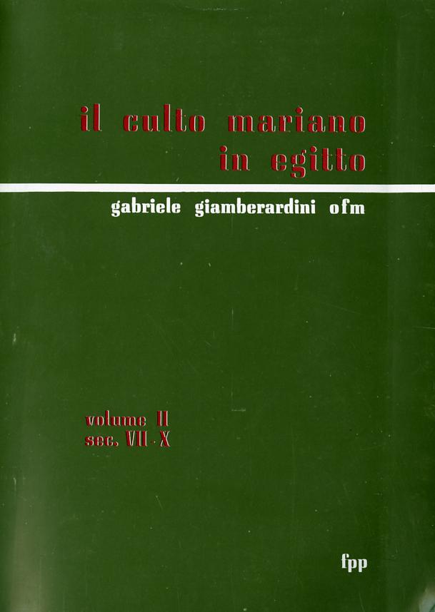 Il culto mariano in Egitto. Volume II