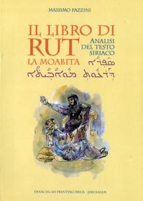 Il libro di Rut la moabita - Massimo Pazzini