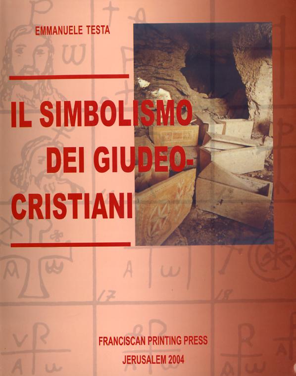 Il Simbolismo dei Giudeo-Cristiani - Emmanuele Testa