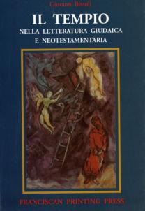Il tempio nella letteratura giudaica e neotestamentaria - Giovanni Bissoli