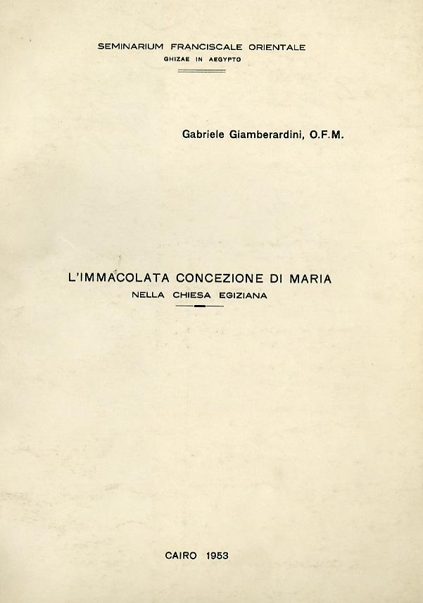 L'Immacolata concezione di Maria nella Chiesa Egiziana - Emilio Giamberardini