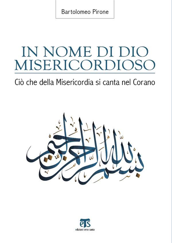 In nome di Dio Misericordioso - Bartolomeo Pirone