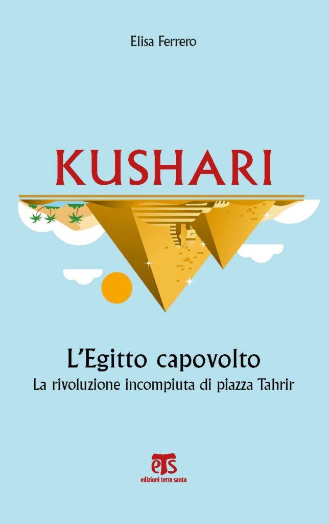 Kushari - Elisa Ferrero