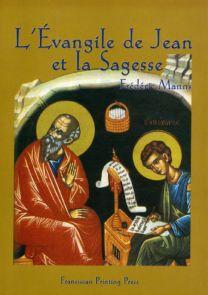 L'Evangile de Jean et la Sagesse - Frédéric Manns
