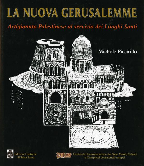 La Nuova Gerusalemme - Michele Piccirillo