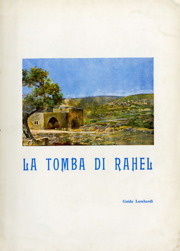 La tomba di Rahel - Guido Lombardi