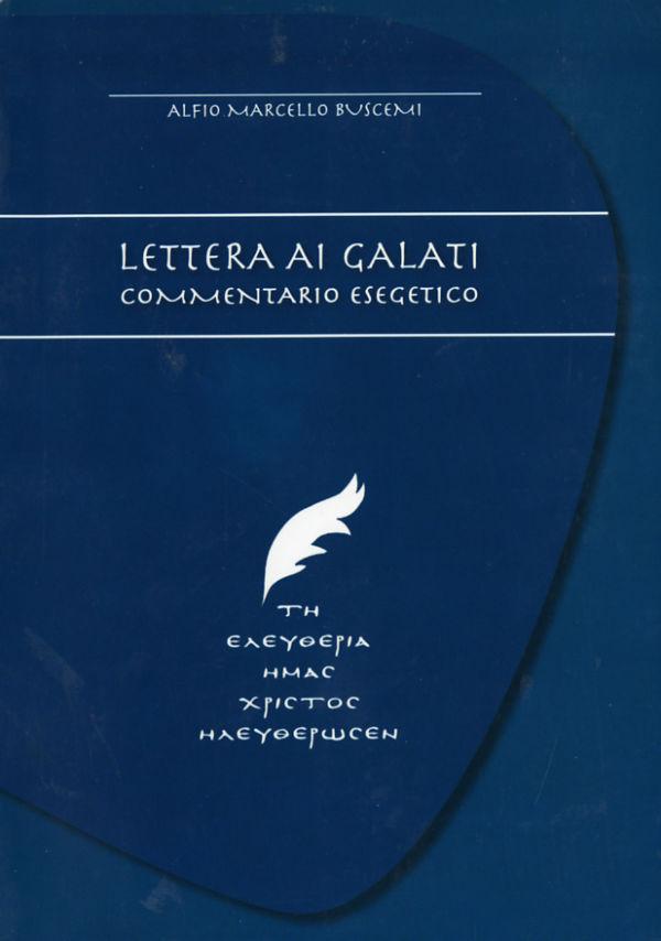Lettera ai Galati - Alfio Marcello Buscemi