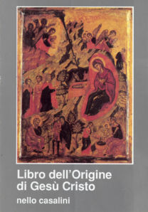 Libro dell'Origine di Gesù Cristo - Nello Casalini
