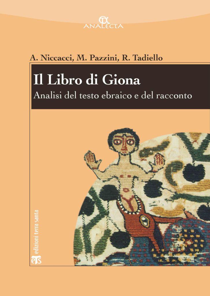 Il Libro di Giona - Alviero Niccacci, Massimo Pazzini, Roberto Tadiello
