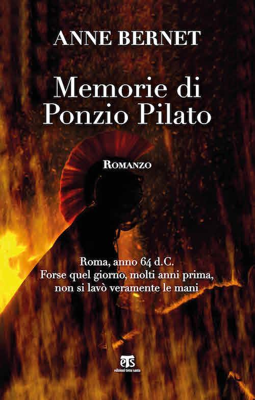 Memorie di Ponzio Pilato - Anne Bernet