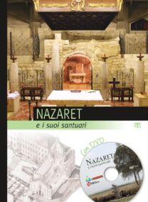 Nazaret e i suoi santuari - Emanuela Compri, Valeria Vestrelli