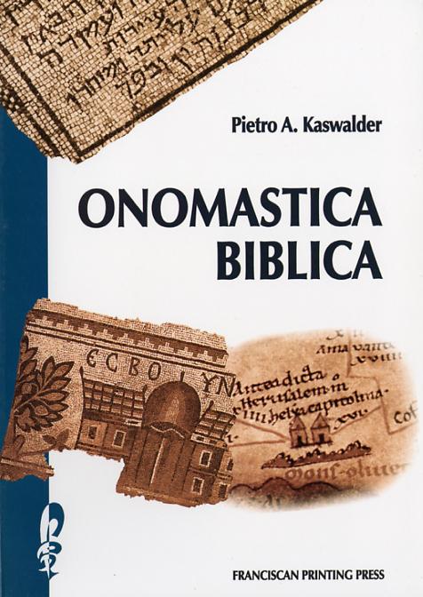Onomastica biblica - Pietro A. Kaswalder