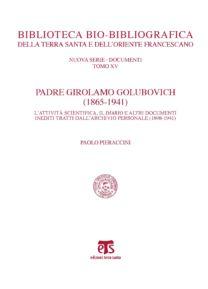 Padre Girolamo Golubovich (1865-1941) - Paolo Pieraccini