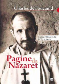 Pagine da Nazaret - Charles de Foucauld