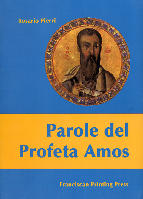 Parole del Profeta Amos - Rosario Pierri