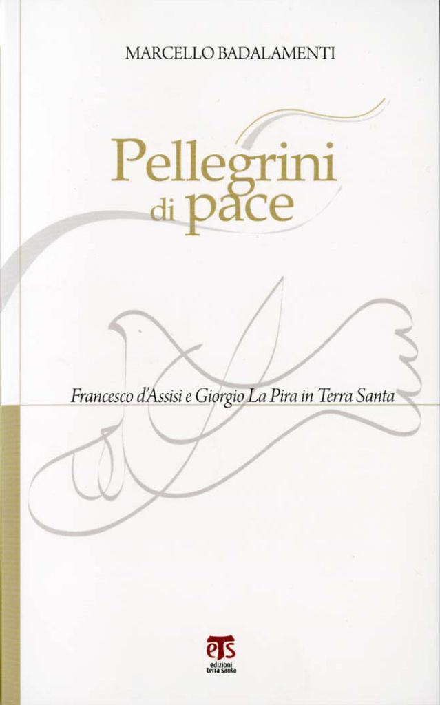 Pellegrini di pace - Marcello Badalamenti