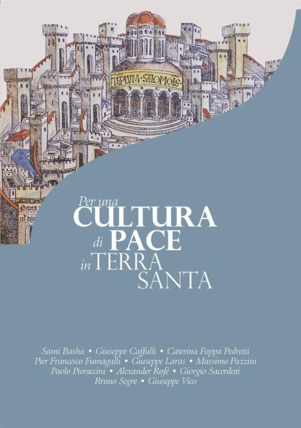 Per una cultura di pace in Terra Santa