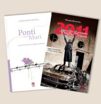2011. L'anno che ha sconvolto il Medio Oriente + Ponti non muri - Giorgio Bernardelli, Manuela Borraccino