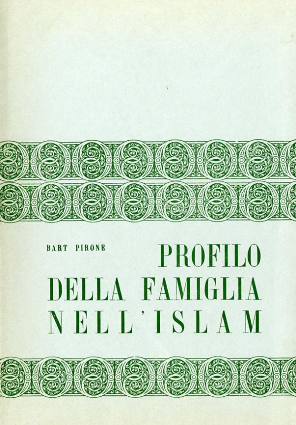 Profilo della famiglia nell'Islam - Bartolomeo Pirone