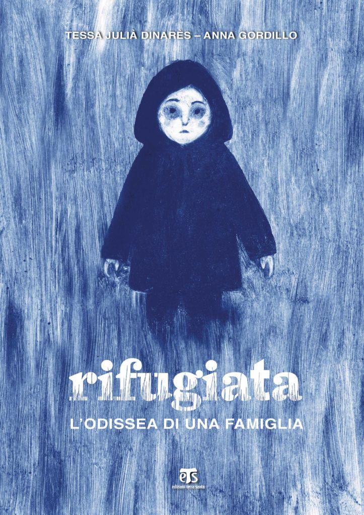 Rifugiata - Tessa Julià Dinarès, Anna Gordillo