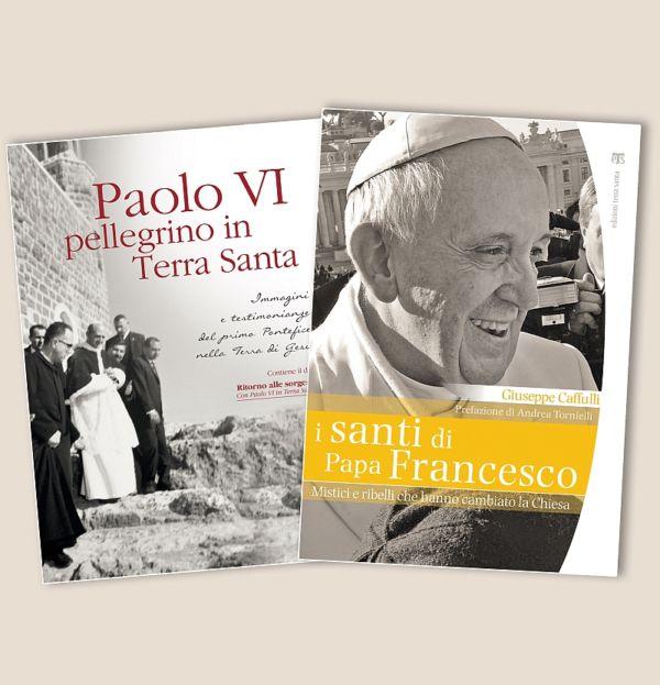 I santi di papa Francesco + Paolo VI pellegrino in Terra Santa