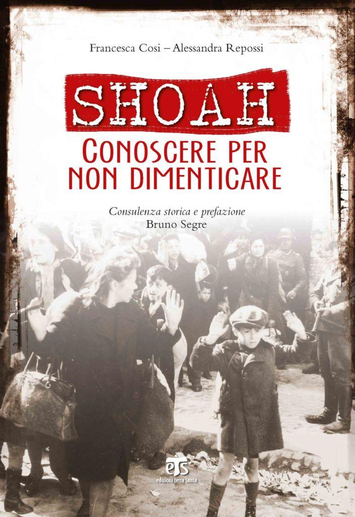 Shoah - Francesca Cosi, Alessandra Repossi