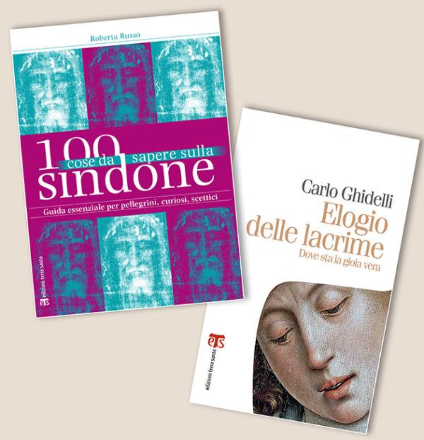 100 cose da sapere sulla Sindone + Elogio delle lacrime - Carlo Ghidelli, Roberta Russo