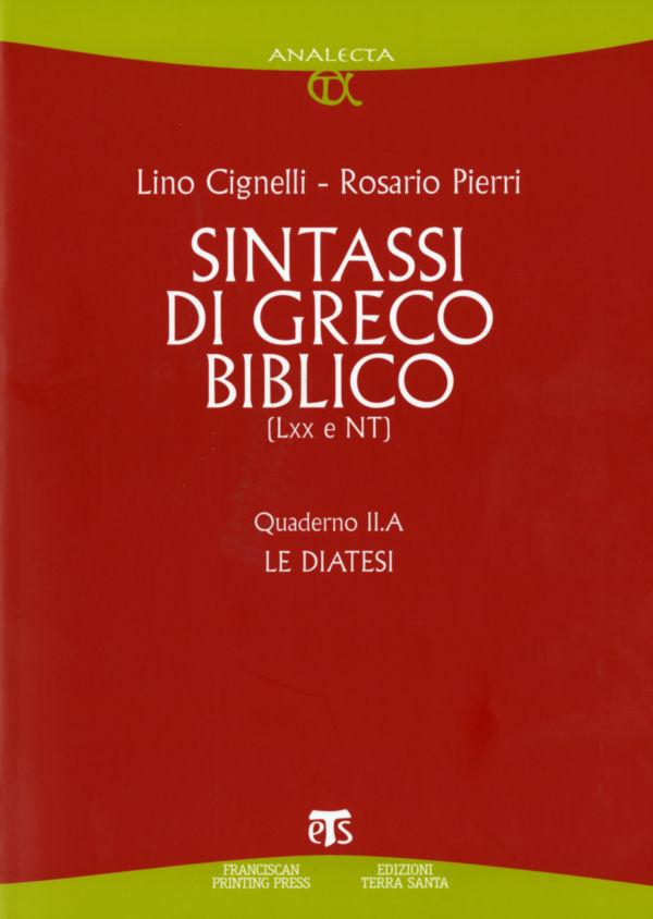 Sintassi di greco biblico (LXX e NT) - Lino Cignelli, Rosario Pierri