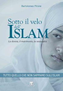Sotto il velo dell'islam (II ed.) - Bartolomeo Pirone