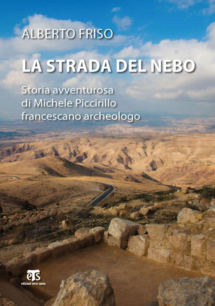 La strada del Nebo - Alberto Friso