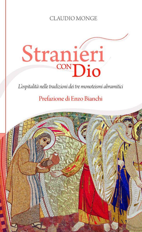 Stranieri con Dio - Claudio Monge